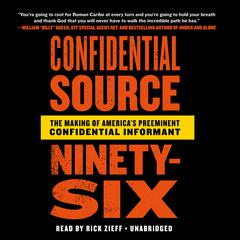 Confidential Source Ninety-Six by Rob Cea