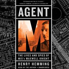 Agent M by Henry Hemming