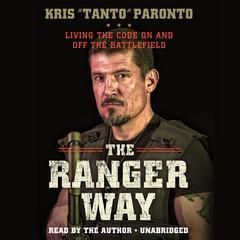 The Ranger Way by Kris Paronto