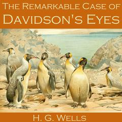 The Remarkable Case of Davidson's Eyes by H. G. Wells
