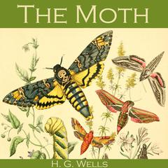 The Moth by H. G. Wells