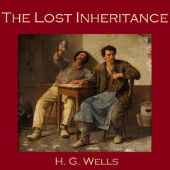 The Lost Inheritance by H. G. Wells
