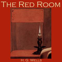 The Red Room by H. G. Wells