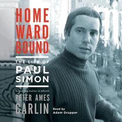Homeward Bound by Peter Ames Carlin