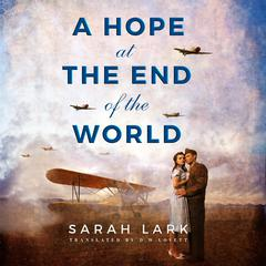 A Hope at the End of the World by Sarah Lark