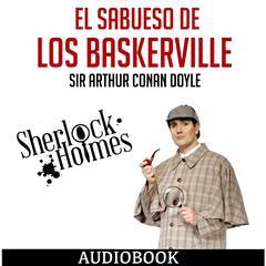 Sherlock Holmes: El Sabueso de los Baskerville by Sir Arthur Conan Doyle
