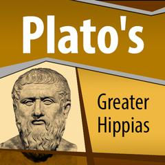 Plato's Greater Hippias by Plato