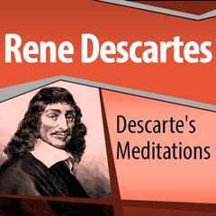 Descartes' Meditations by René Descartes