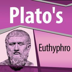 Plato's Euthyphro by Plato
