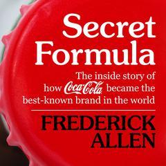 Secret Formula by Frederick Lewis Allen