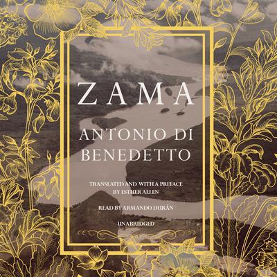 Zama by Antonio Di Benedetto
