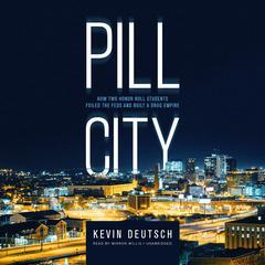 Pill City by Kevin Deutsch