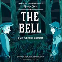 The Bell by Hans Christian Andersen