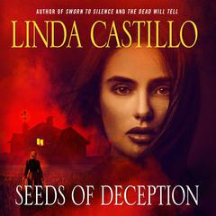 Seeds of Deception by Castillo Linda