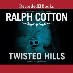 Twisted Hills by Ralph Cotton