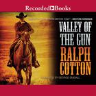 Valley of the Gun by Ralph Cotton