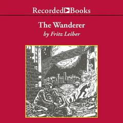The Wanderer by Fritz Leiber
