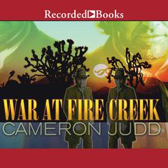War at Fire Creek by Cameron Judd
