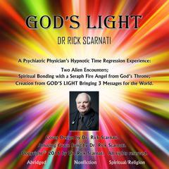 God's Light by Dr. Rick Scarnati