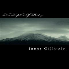 The Depths of Poetry by Janet Gillooly