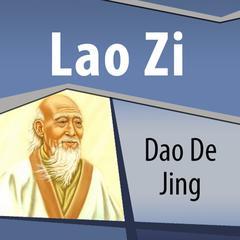 Dao De Jing by Lao Zi