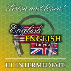 English for you III Intermediate by Richard Ludvik