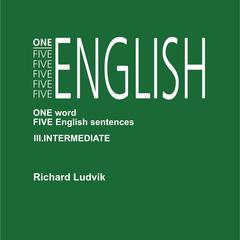 One Five English III Intermediate by Richard Ludvik
