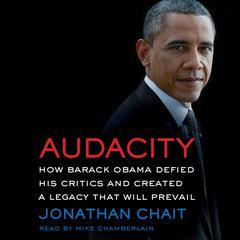 Audacity by Jonathan Chait