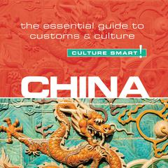 China—Culture Smart! by Kathy Flower