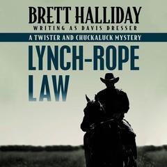 Lynch-Rope Law by Brett Halliday