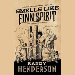 Smells Like Finn Spirit by Randy Henderson