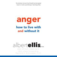 Anger by Albert Ellis, Ph.D., Albert Ellis, Ph.D., Arthur Lange, Ed.D., Albert Ellis, Ph.D., Arthur Lange