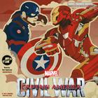 Phase Three: Marvel's Captain America: Civil War by Alex Irvine, Marvel Press