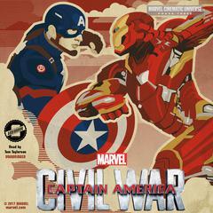 Phase Three: Marvel's Captain America: Civil War by Alex Irvine