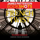 French Twist by James Patterson