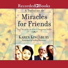 A Treasury of Miracles for Friends by Karen Kingsbury