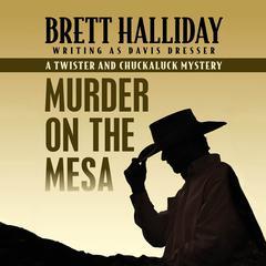 Murder on the Mesa by Brett Halliday