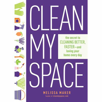 Clean My Space by Melissa Maker