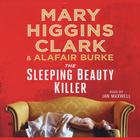 The Sleeping Beauty Killer by Mary Higgins Clark, Alafair Burke
