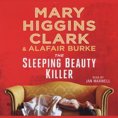 The Sleeping Beauty Killer by Mary Higgins Clark, Alafair Burke