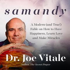 Samandy by Dr. Joe Vitale