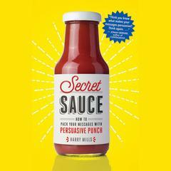 Secret Sauce by Harry Mills