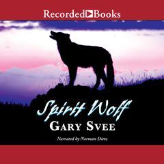 Spirit Wolf by Gary D. Svee