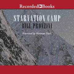 Starvation Camp by Bill Pronzini