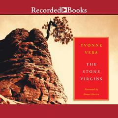 The Stone Virgins by Yvonne Vera