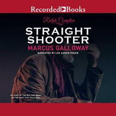 Straight Shooter by Marcus Galloway, Ralph Compton