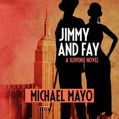 Jimmy and Fay by Michael Mayo