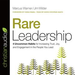 Rare Leadership by Marcus Warner, Jim Wilder