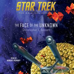 The Face of the Unknown by Christopher L. Bennett