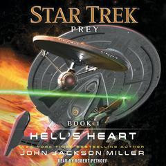 Prey: Book  One: Hell's Heart by John Jackson Miller
